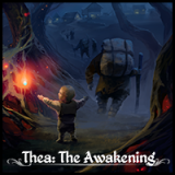 <h5>Thea: The Awakening</h5>