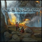 <h5>Thea 2: The Shattering</h5>